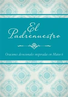El Padrenuestro, Compiled by Barbour Staff