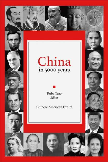 China in 5000 Years, Chinese American Forum, Ruby Tsao, 羅碧英