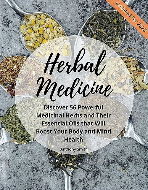 Your Guide for Herbal Medicine, Smith Anthony