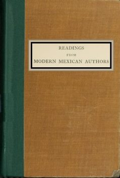 Readings from Modern Mexican Authors, Frederick Starr