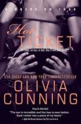 Hot Ticket, Olivia Cunning