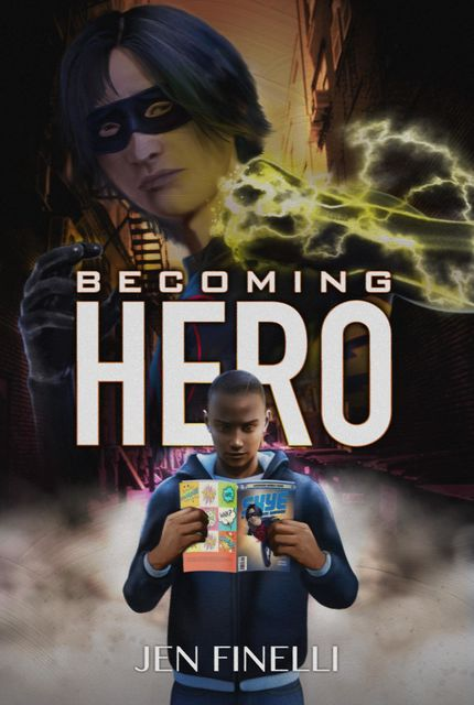 Becoming Hero, Jen Finelli