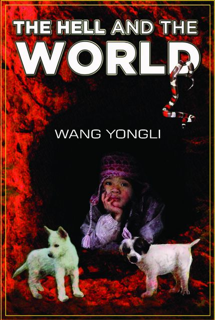 The Hell and the World, Wang Yongli