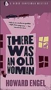 There Was An Old Woman, Howard Engel