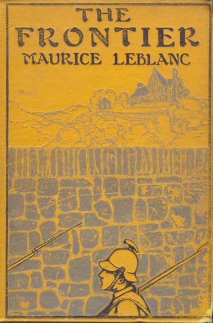 The Frontier, Maurice Leblanc