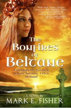 The Bonfires of Beltane, Mark Fisher