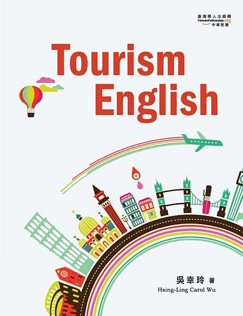 Tourism English, Hsing-Ling Carol Wu, 吳幸玲