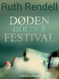 Døden holder festival, Ruth Rendell