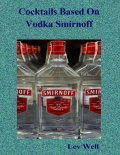 Cocktails Based On Vodka Smirnoff, Lev Well