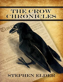 The Crow Chronicles, Stephen Elder