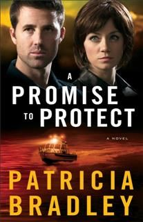 Promise to Protect (Logan Point Book #2), Patricia Bradley
