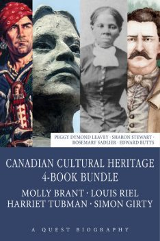 Canadian Cultural Heritage 4-Book Bundle, Edward Butts, Peggy Dymond Leavey, Rosemary Sadlier, Sharon Stewart