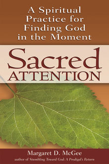 Sacred Attention, Margaret D. McGee