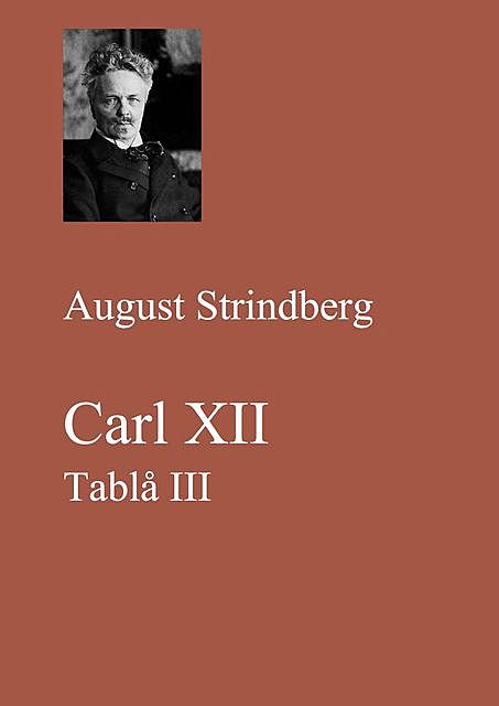 Carl XII. Tablå III, August Strindberg