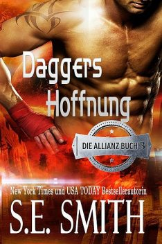 Daggers Hoffnung, S.E. Smith