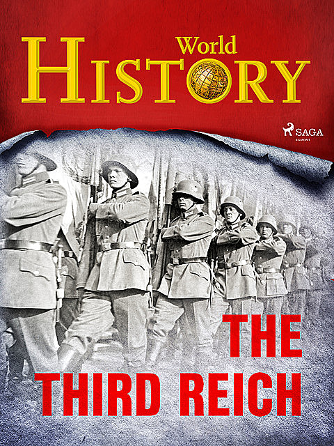 The Third Reich, History World