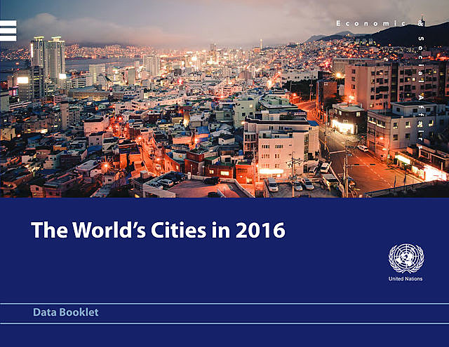 The World's Cities in 2016, Department of Economic, Social Affairs