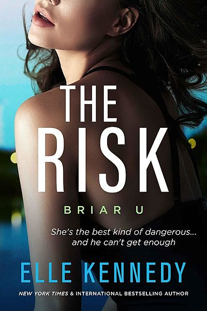 The Risk, Elle Kennedy