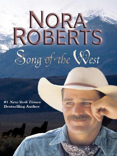 Song Of The West, Nora Roberts