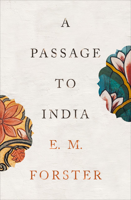 A passage to India, E. M. Forster
