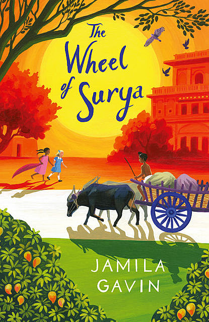 The Wheel of Surya, Jamila Gavin