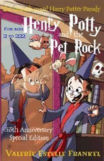 Henry Potty and the Pet Rock, Valerie Estelle Frankel