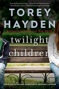 Twilight Children, Torey Hayden