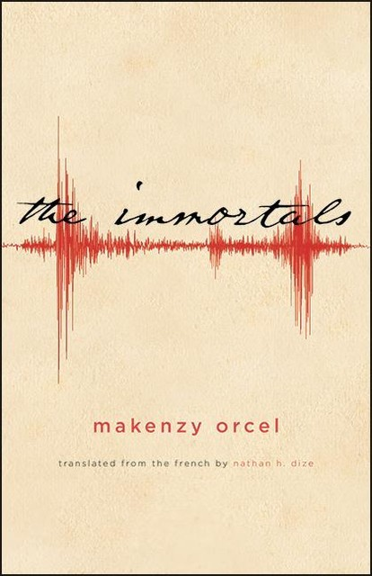 Immortals, The, Makenzy Orcel