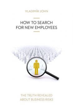 HOW TO SEARCH FOR NEW EMPLOYEES, Vladimir John