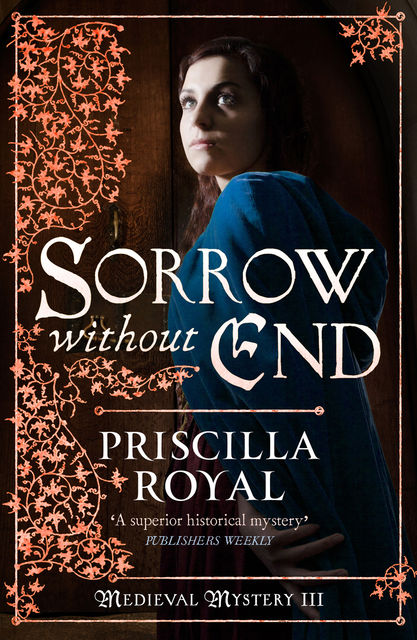 Sorrow Without End, Priscilla Royal