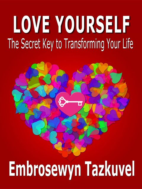 Love Yourself, Embrosewyn Tazkuvel