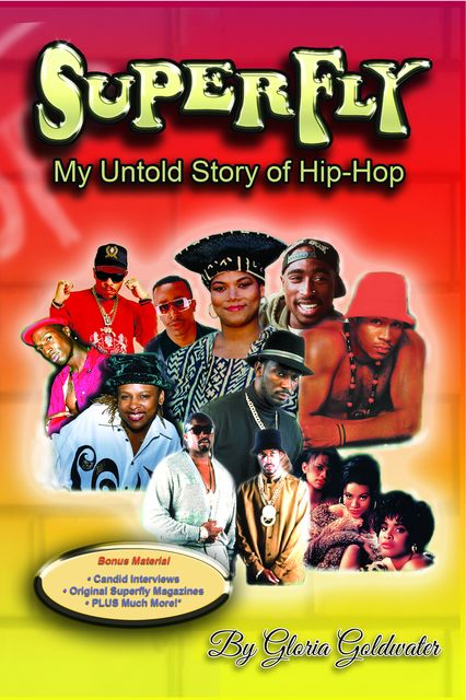 SuperFly – My Untold Story of Hip-Hop, Gloria Goldwater