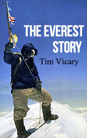 The Everest Story, Tim Vicary