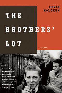 The Brothers' Lot, Kevin Holohan
