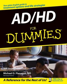AD / HD For Dummies, Jeff Strong, Michael O.Flanagan