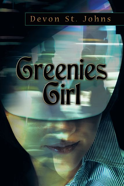 Greenies Girl, Devon St.Johns