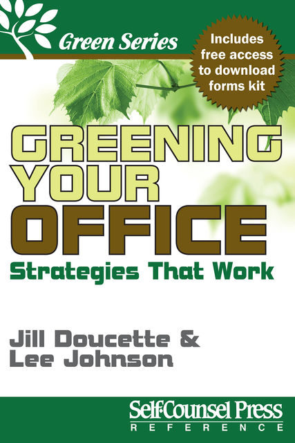 Greening Your Office, Lee Johnson, Jill Doucette