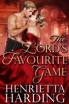 The Lord's Favourite Game, Henrietta Harding