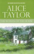 The Woman of the House, Alice Taylor