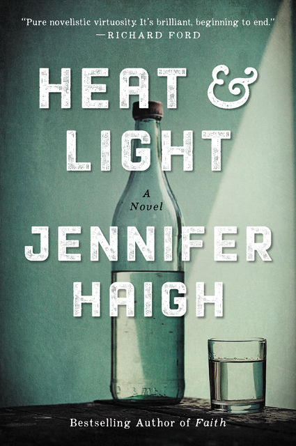 Heat and Light, Jennifer Haigh