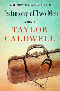 Testimony of Two Men, Taylor Caldwell