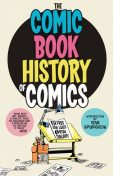 Comic Book History of Comics, Fred Van Lente