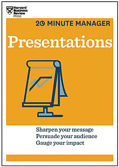 Presentations (HBR 20-Minute Manager Series), Harvard Business Review