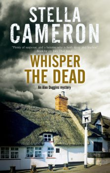 Whisper the Dead, Stella Cameron