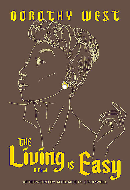 The Living is Easy, Dorothy West