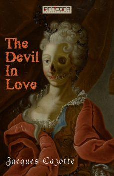 The Devil In Love, Jacques Cazotte