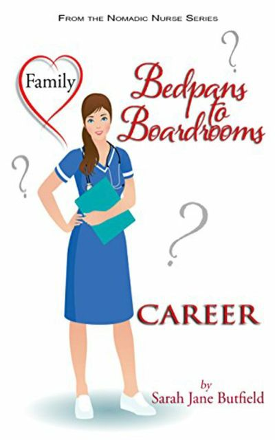 Bedpans to Boardrooms, Sarah Butfield
