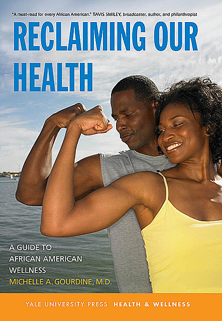 Reclaiming Our Health, Michelle A. Gourdine