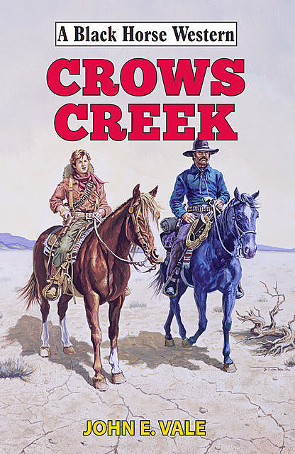 Crows Creek, John E Vale