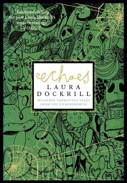 Echoes, Laura Dockrill